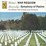 Britten: War Requiem / Stravinsky: Symphony of Psalms