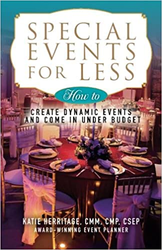 Special Events For Less How To Create Dynamic Events And Come In