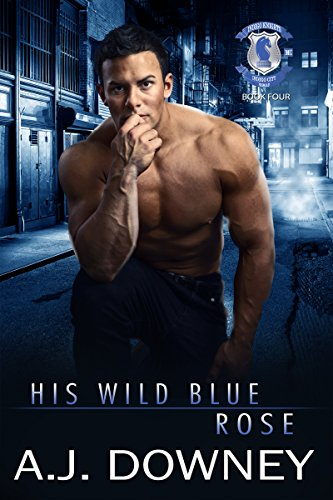 Search : His Wild Blue Rose: Indigo Knights Book IV