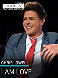 Chris Lowell: I am Love
