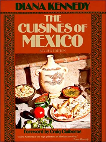The Cuisines of Mexico: Diana Kennedy, Craig Claiborne ...
