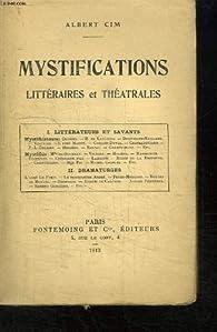 Mystifications littéraires et théatrales. par Albert Cim