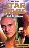 Star wars, numéro 52 : Vent de trahison
