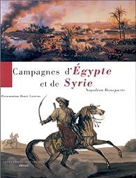 Campagnes d'egypte et de syrie napoleon bonaparte par Napoléon Bonaparte