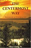 The Centermost Way, Hua-Ching Ni, 1887575022