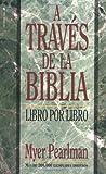 A Través de la Biblia, Billie Davis and Myer Pearlman, 0829705120
