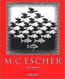 Escher, L'oeuvre graphique par Escher