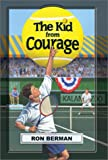 The Kid from Courage, Ron Berman, 097089922X