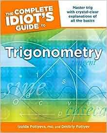 The Complete Idiot S Guide To Trigonometry Izolda border=