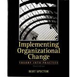 Implementing Organizational Change (3rd Edition)