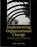 Implementing Organizational Change 3rd Edition