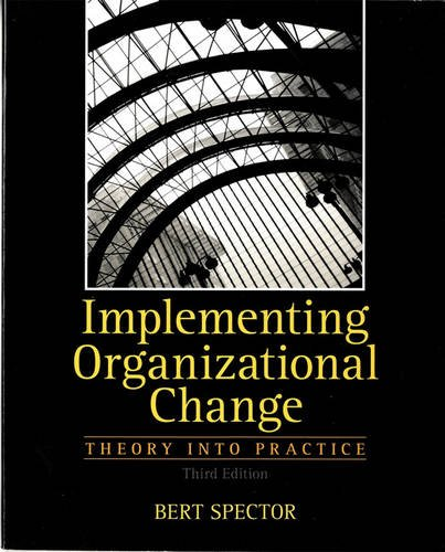 Implementing Organizational Change Theory Into Practice 3rd Edition