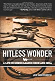 Hitless Wonder, Joe Oestreich, 0762779241