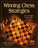 Winning Chess Strategies, Yasser Seirawan and Jeremy Silman, 1556156634