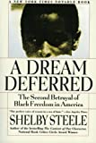 A Dream Deferred, Shelby Steele, 0060931043