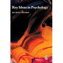 Key Ideas in Psychology by Stuart-Hamilton, Ian (2008) Paperback