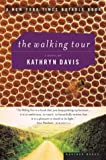 The Walking Tour, Kathryn Davis, 0618082387