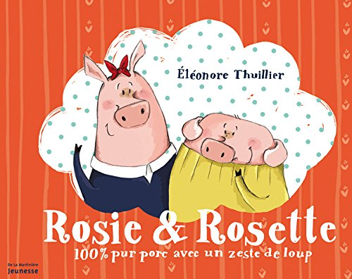 Download Rosie & Rosette (English and French Edition) PDF