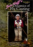 Joan Wulff's Dynamics of Fly Casting: From Solid Basics to Advanced Techniques by Miracle Productions