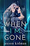 Download When I'm Gone (True Hearts Book 5) in PDF ePUB Free Online