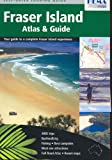 Fraser Island Atlas & Guide