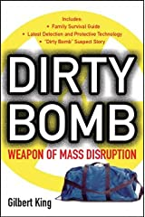 Dirty Bomb: Weapons of Mass Disruption Paperback