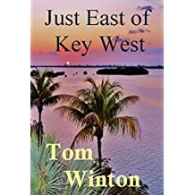 Just East of Key West (The Florida Keys Series Book 1)