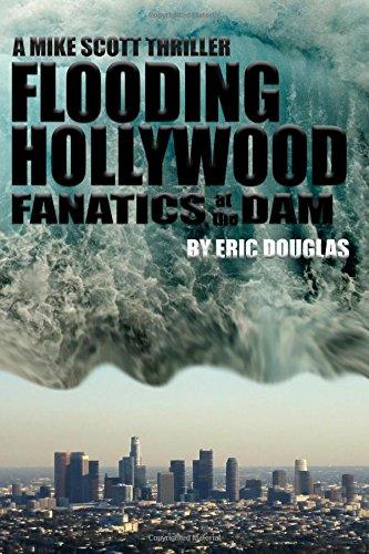 Download Flooding Hollywood: Fanatics at the Dam pdf