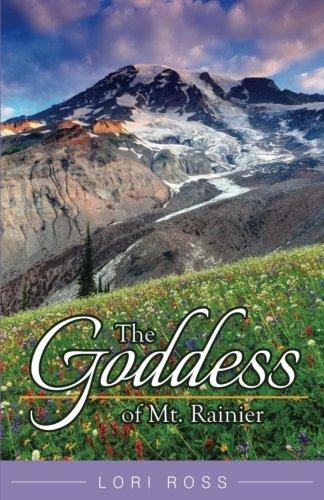 Download The Goddess of Mt. Rainier pdf epub