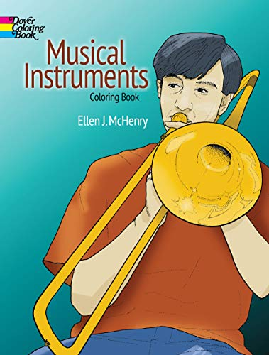 - Musical Instruments Coloring Book (Dover Design Coloring Books)