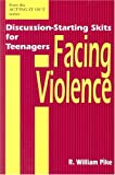Facing Violence, R. William Pike, 0893903442