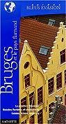 Guides Bleus Evasion Bruges et le pays flamand par Poncelet