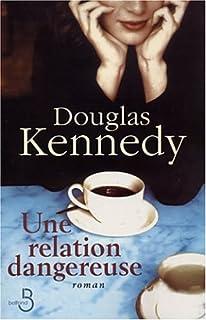 Une relation dangereuse, Kennedy, Douglas
