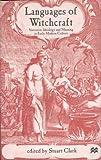 Languages of Witchcraft, Stuart Clark, 033379348X