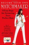 Become Your Own Matchmaker, Patti Stanger and Lisa Johnson Mandell, 1416559949