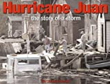 Front cover for the book Hurricane Juan: The Story of a Storm by Stephen Maher
