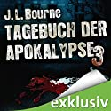 Tagebuch der Apokalypse 3 Audiobook by J. L. Bourne Narrated by David Nathan