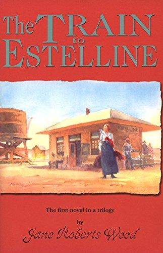 Download The Train to Estelline (Lucinda Richards Trilogy) pdf epub