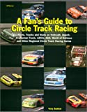 A Fan's Guide to Stock Car Racing, Tony Sakkis, 1557883513