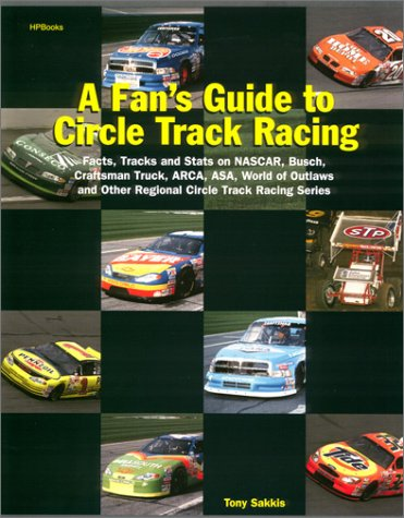 A Fan's Guide To Circle Track Racing ebook