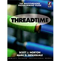 Thread Time: The MultiThreaded Programming Guide (Hewlett-Packard Professional Books)