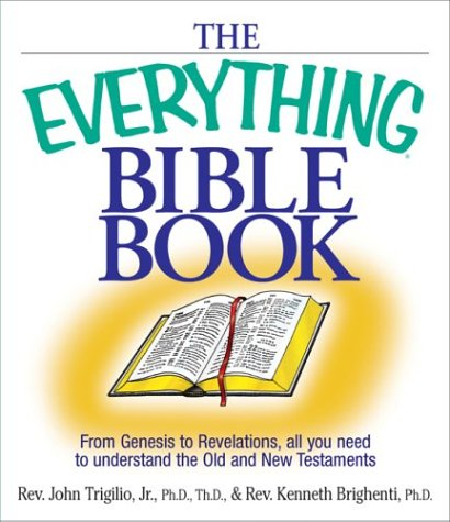 Download The Everything Bible Book: From Genesis to Revelation, All You Need to Understand the Old and New Testaments PDF