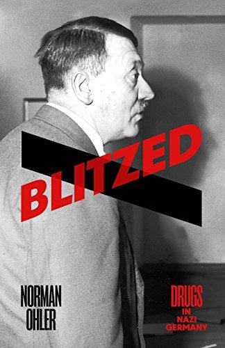 Blitzed: Drugs in Nazi Germany