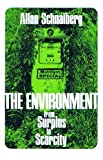img - for The Environment: From Surplus to Scarcity book / textbook / text book
