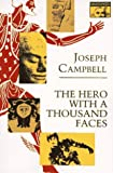 The Hero with a Thousand Faces, Joseph Campbell, 0691017840