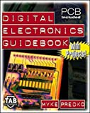 Digital Electronics Guidebook (with Projects!) (TAB Electronics Technical Library)
