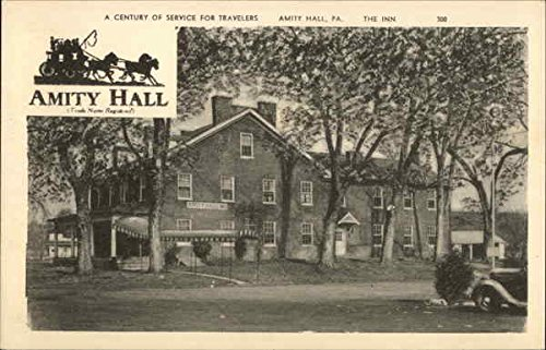 A Century of Service For Travelers - The Inn Amity Hall, Pennsylvania Original Vintage Postcard