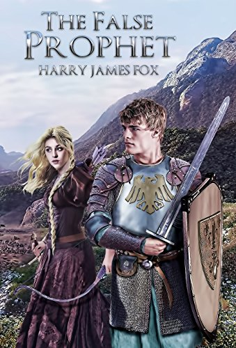 The False Prophet (Stonegate Book 2) by [Fox, Harry James]