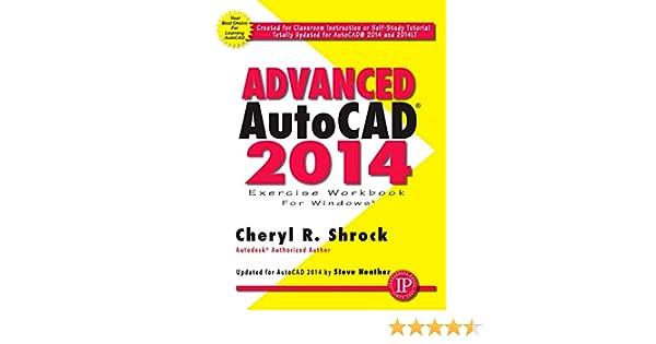 Advanced AutoCAD 2014 (English Edition) eBook: Shrock, Cheryl R ...