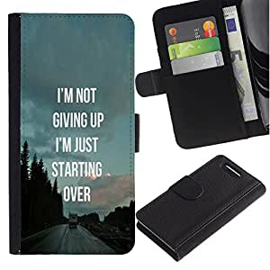 KingStore / Leather Etui en cuir / Sony Xperia Z1 Compact D5503 / No Giving Up Starting Over Inspiring